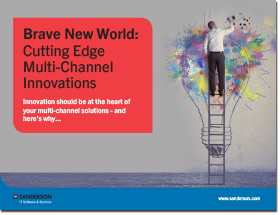 Brave new world Cutting edge multi channel innovations thumbnail