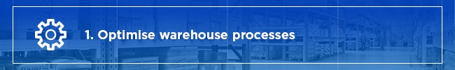 1.Optimise-warehouse-processes.jpg