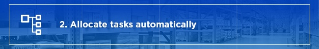 Allocate-tasks-automatically.jpg