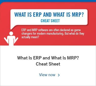What Is ERP and What Is MRP? Cheat Sheet