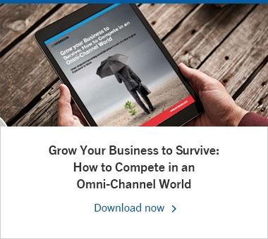 Grow Your Business to Survive: How to Compete in an Omni-Channel World